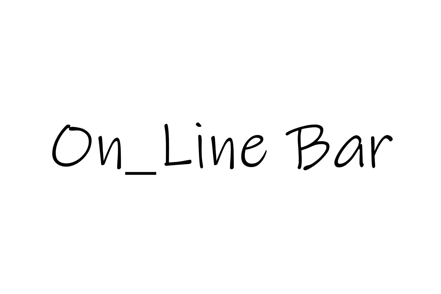 オンラインバー / On_Line Bar